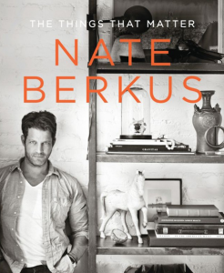 The Things That Matter Nate Berkus